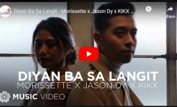 "Watch: the official music video ""Diyan Ba Sa Langit"" by Morrissette Amon x Jason Dy x  KIKX  (#NextBigThing)"