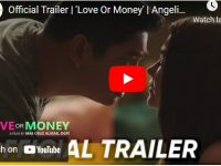 "Watch: STAR CINEMA's ""Love Or Money""  Streaming on March 12, 2021"