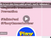 Talk To Paul (your Pinoy Cancer Adviser) – Sept 22, 2018 episode 3