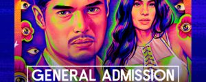 """Watch: """"General Admission""""  Streaming April 9 to May 7 2021 on KTX, iWant TFC, and more!"""