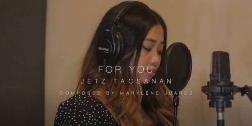 """New Release: """"For You"""" Featuring Jetz Tacsanan (Music Video)"""