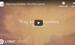 #NextBigThing (NBT) – 'WAG KANG BUMITAW by KIM CHIU lyric video