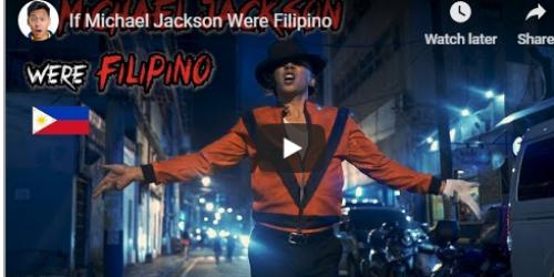 Watch: If Michael Jackson were a Filipino by  Mikey Bustos (parody)