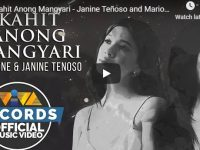 """Watch: #NextBigThing """"Kahit Anong Mangyari"""" by Janine Teñoso and Marione music video"""