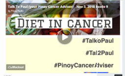 Talk To Paul (your Pinoy Cancer Adviser) – Nov 3, 2018 Episode 9