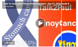 Talk To Paul (your Pinoy Cancer Adviser) – Oct 27, 2018 Episode 8